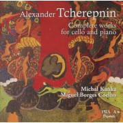 Alexander Tcherepnin Complete Works for Cello and Piano