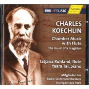 Charles Koechlin (1867-1950) Chamber music with flute